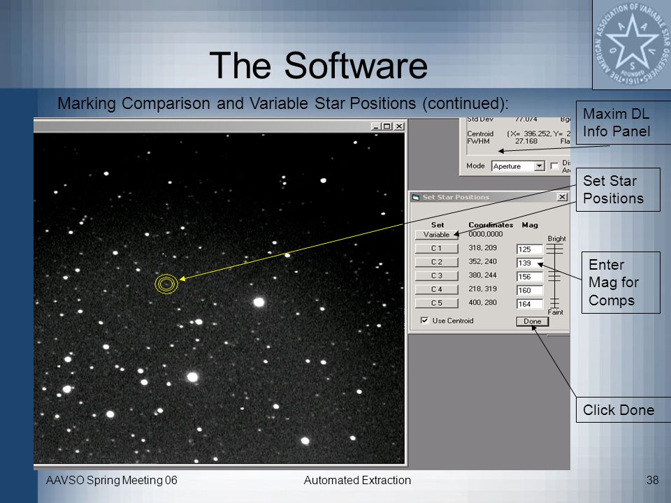 The Software Marking Comparison and Variable Star Positions (continued): Maxim DL Info Panel. Set Star Positions.