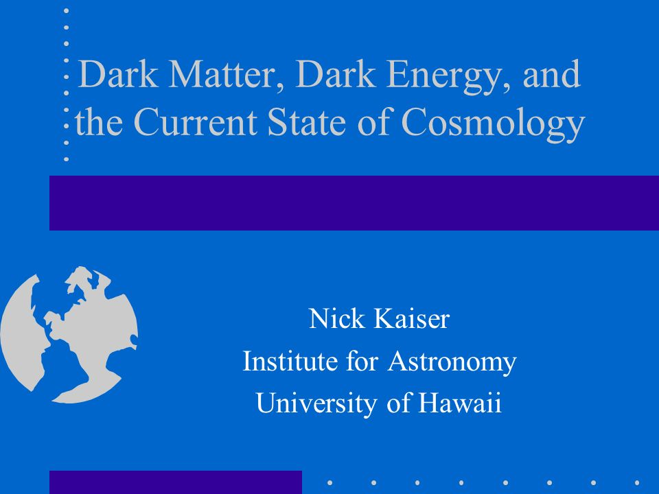 Dark Matter, Dark Energy, and the Current State of Cosmology
