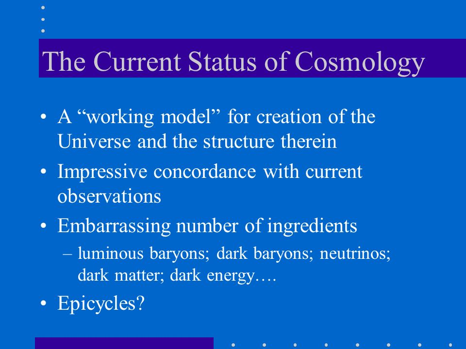 The Current Status of Cosmology