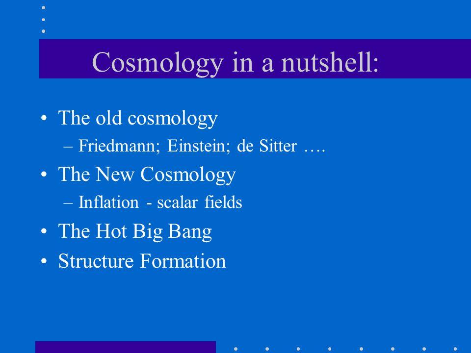 Cosmology in a nutshell: