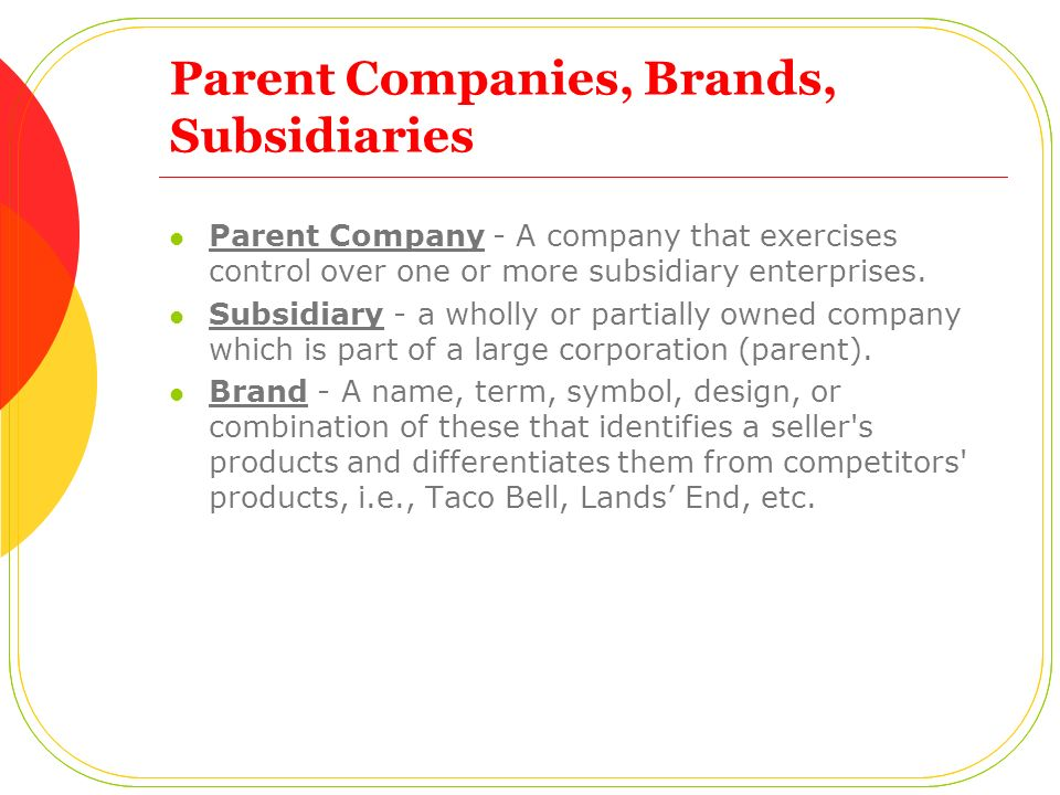 Parent Companies, Brands, Subsidiaries