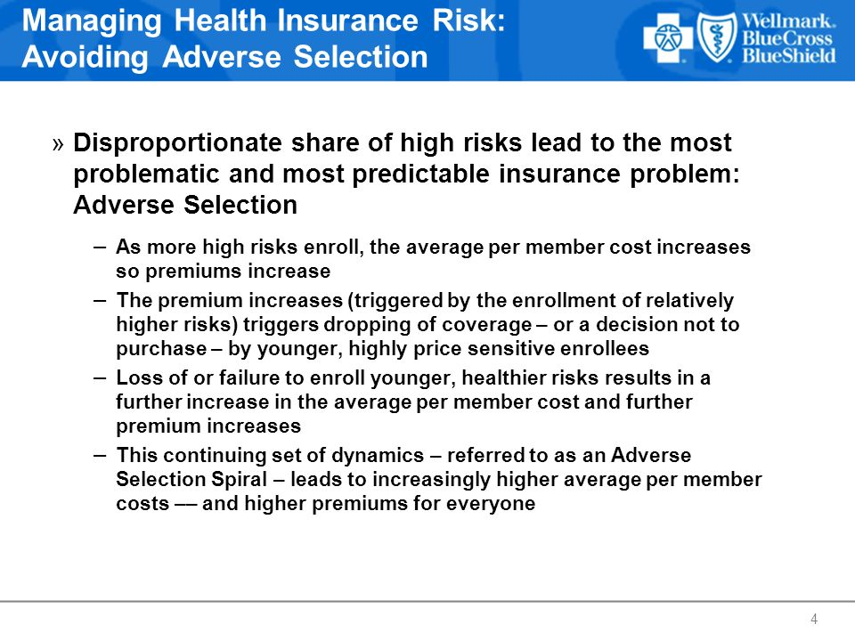 Managing Health Insurance Risk: Avoiding Adverse Selection