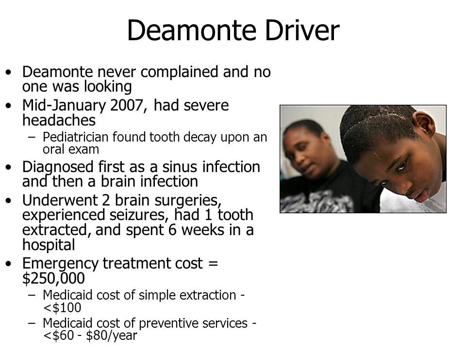 Deamonte Driver Deamonte never complained and no one was looking