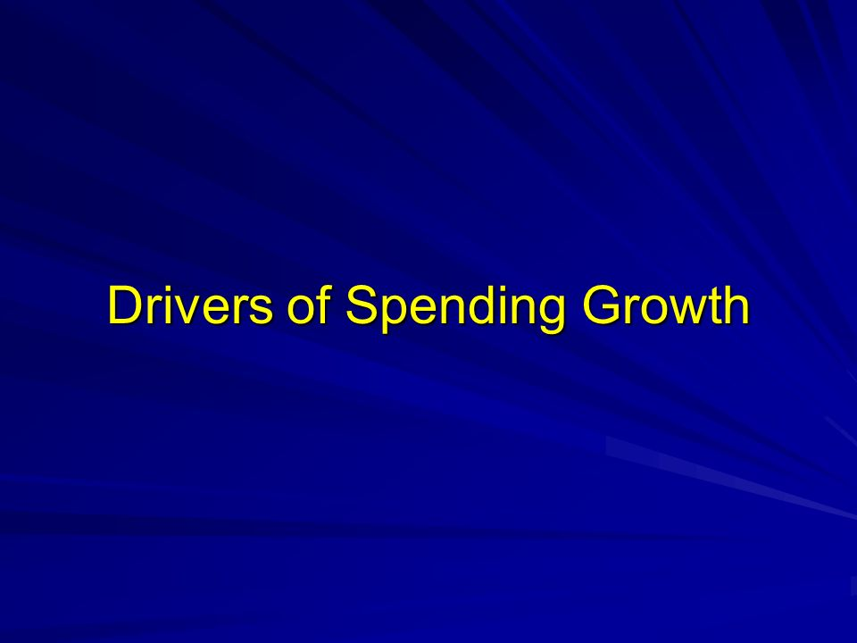 Drivers of Spending Growth