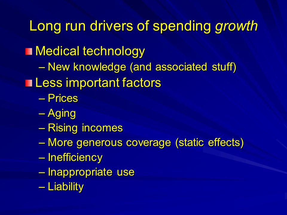 Long run drivers of spending growth