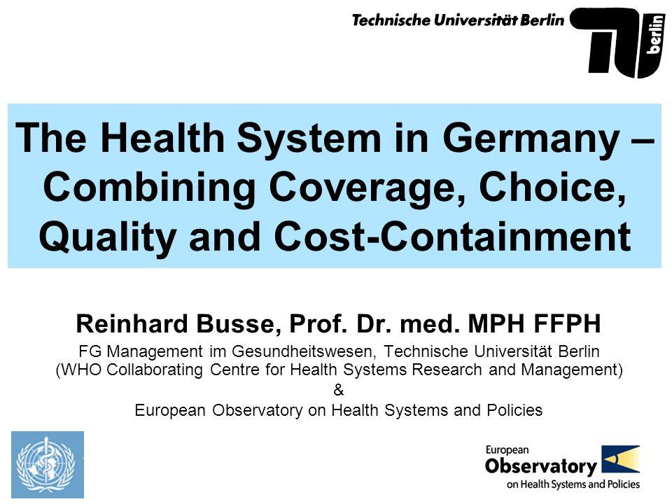 Reinhard Busse, Prof. Dr. med. MPH FFPH