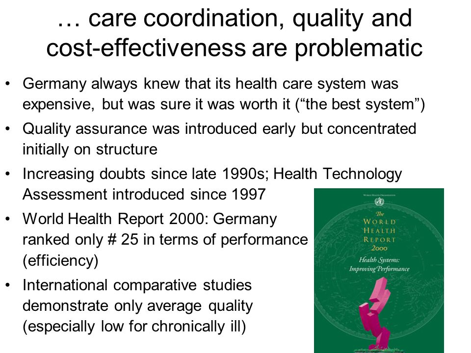 … care coordination, quality and cost-effectiveness are problematic