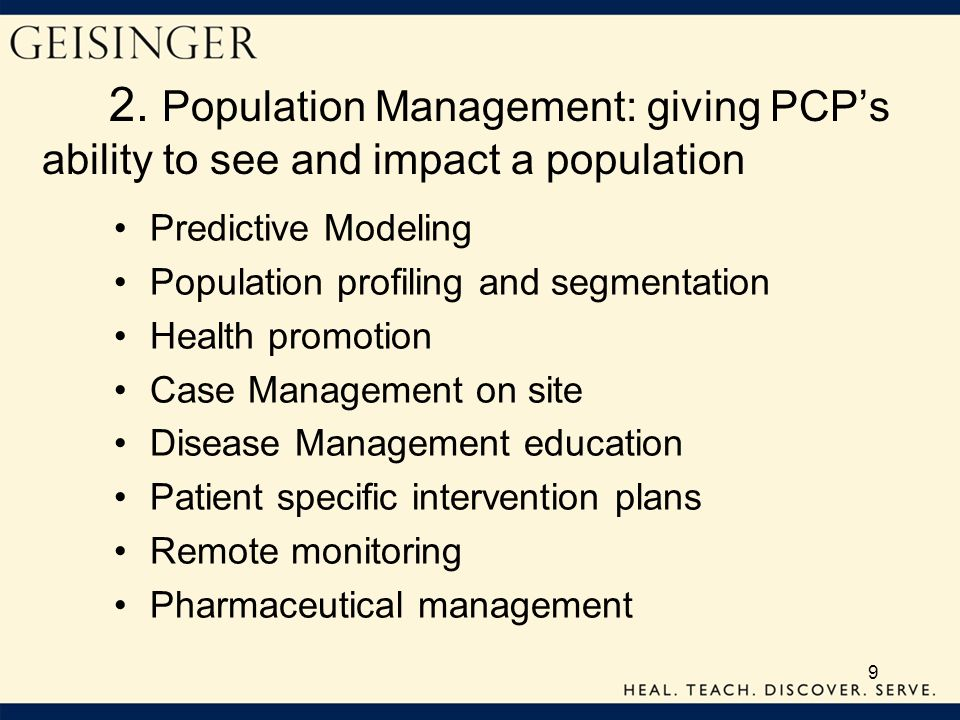 2. Population Management: giving PCP's ability to see and impact a population
