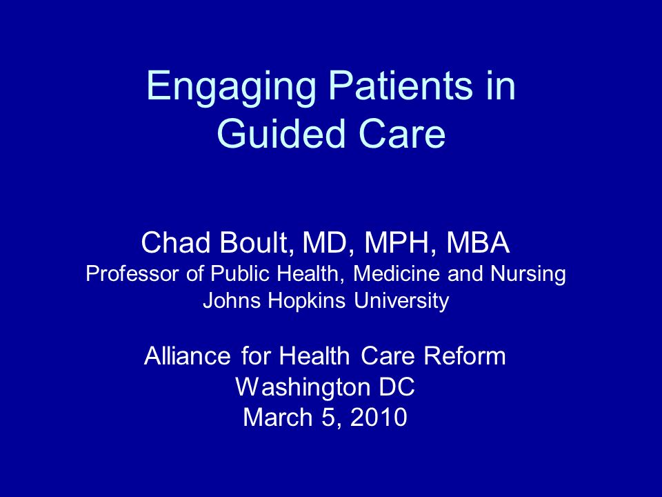 Engaging Patients in Guided Care