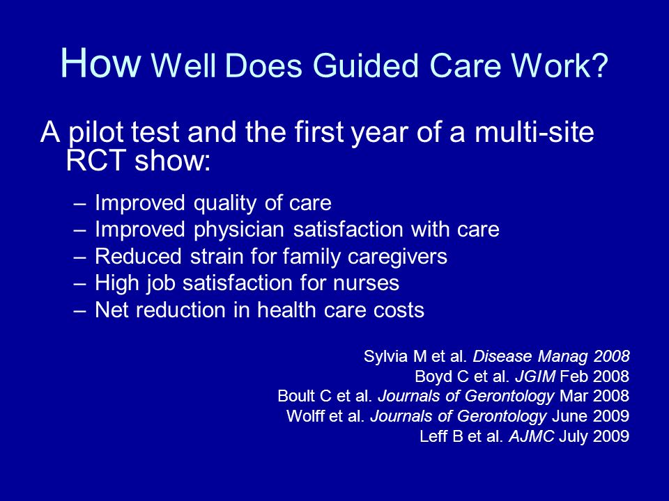 How Well Does Guided Care Work