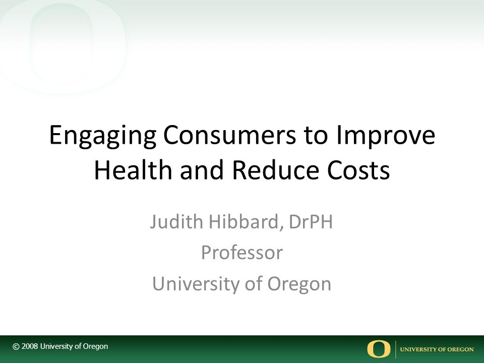 Engaging Consumers to Improve Health and Reduce Costs