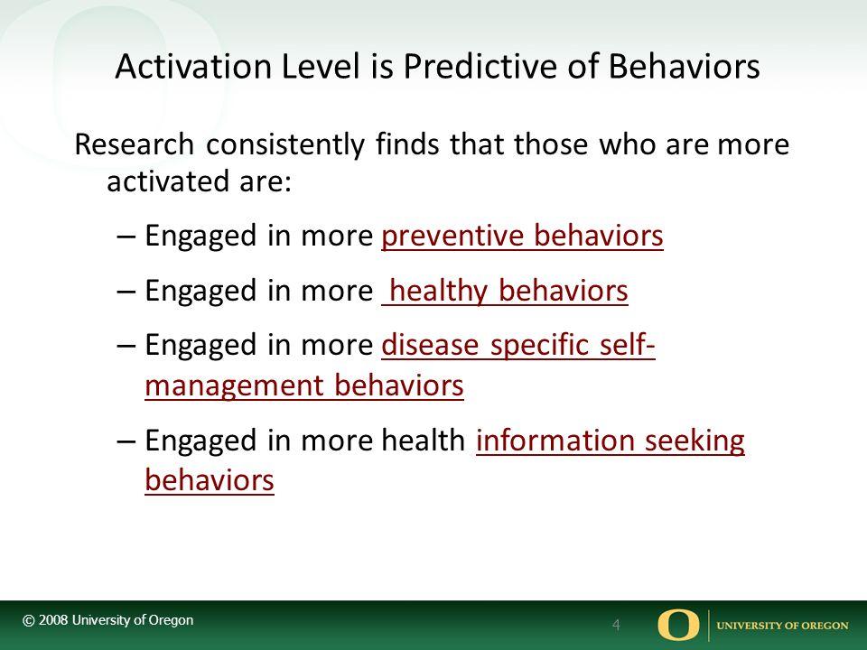 Activation Level is Predictive of Behaviors