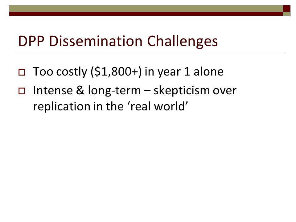 DPP Dissemination Challenges