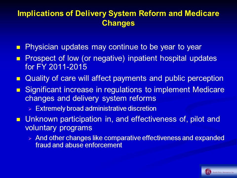 Implications of Delivery System Reform and Medicare Changes
