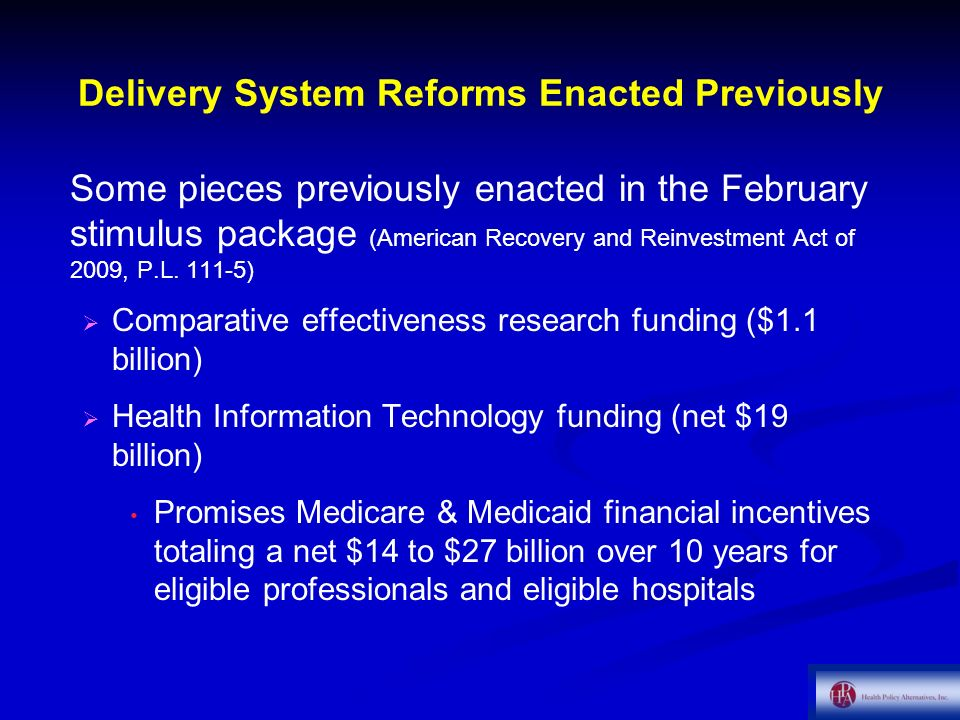 Delivery System Reforms Enacted Previously