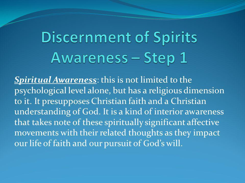 Discernment of Spirits Awareness – Step 1
