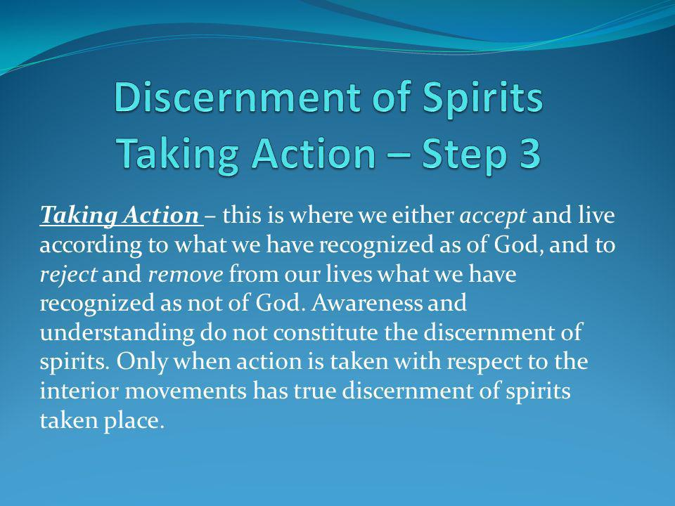 Discernment of Spirits Taking Action – Step 3