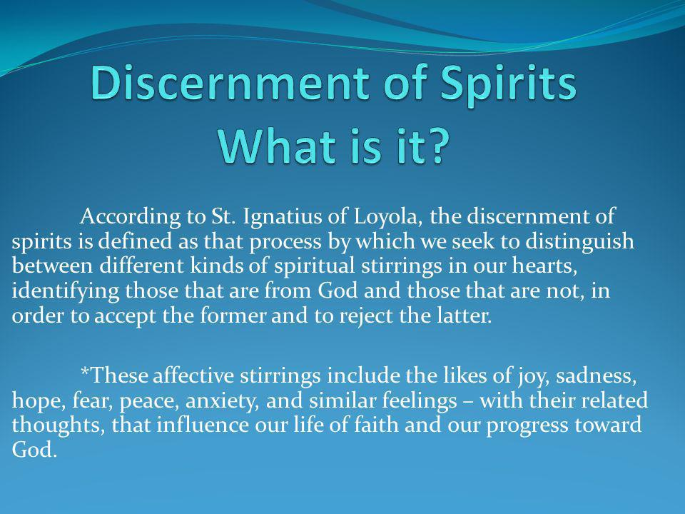Discernment of Spirits What is it