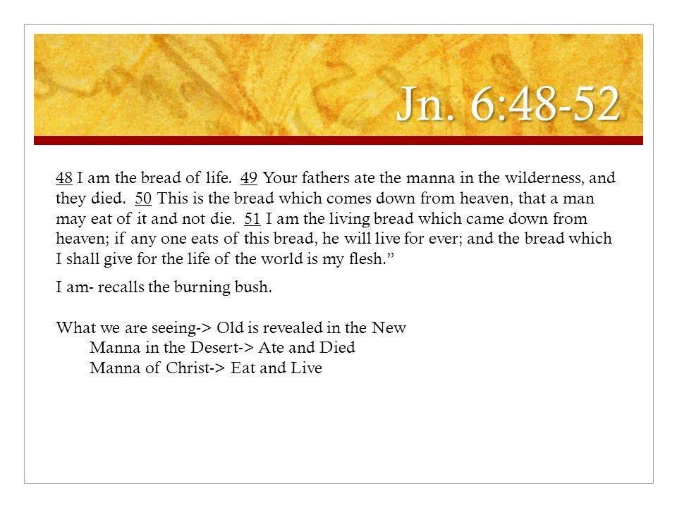 Jn. 6:48-52