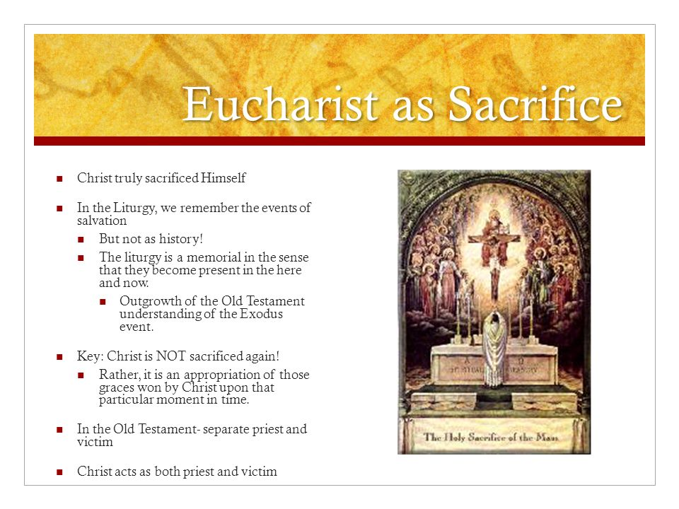 Eucharist as Sacrifice
