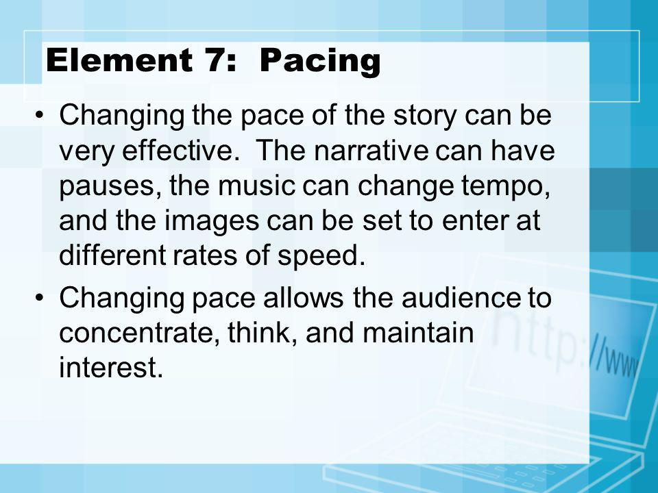 Element 7: Pacing