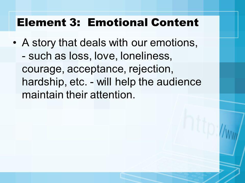 Element 3: Emotional Content