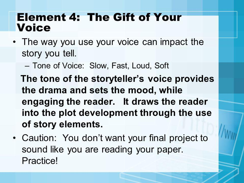 Element 4: The Gift of Your Voice