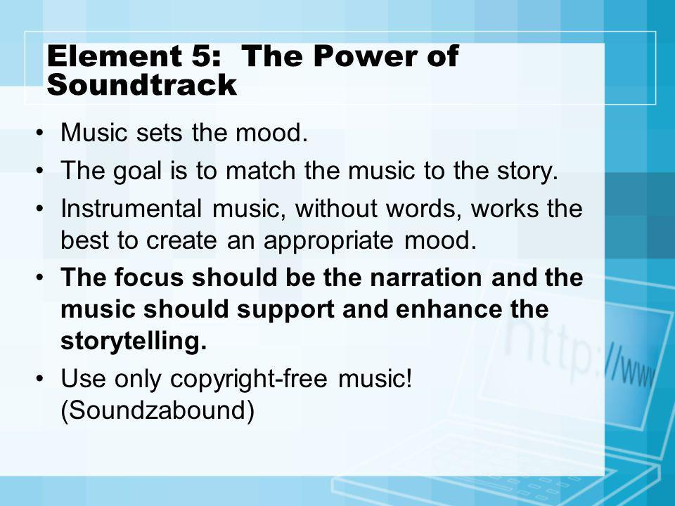 Element 5: The Power of Soundtrack
