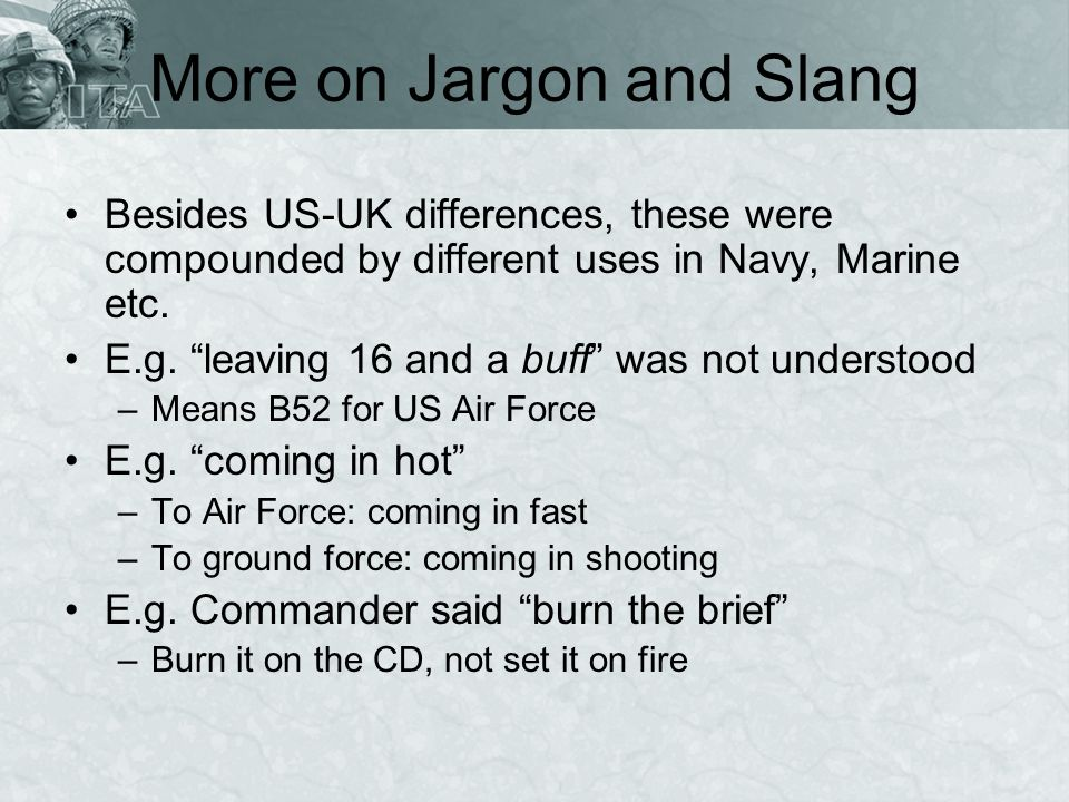 More on Jargon and Slang