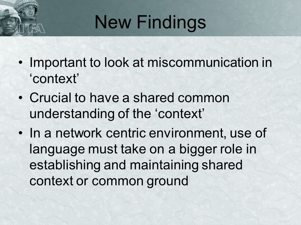 New Findings Important to look at miscommunication in 'context'