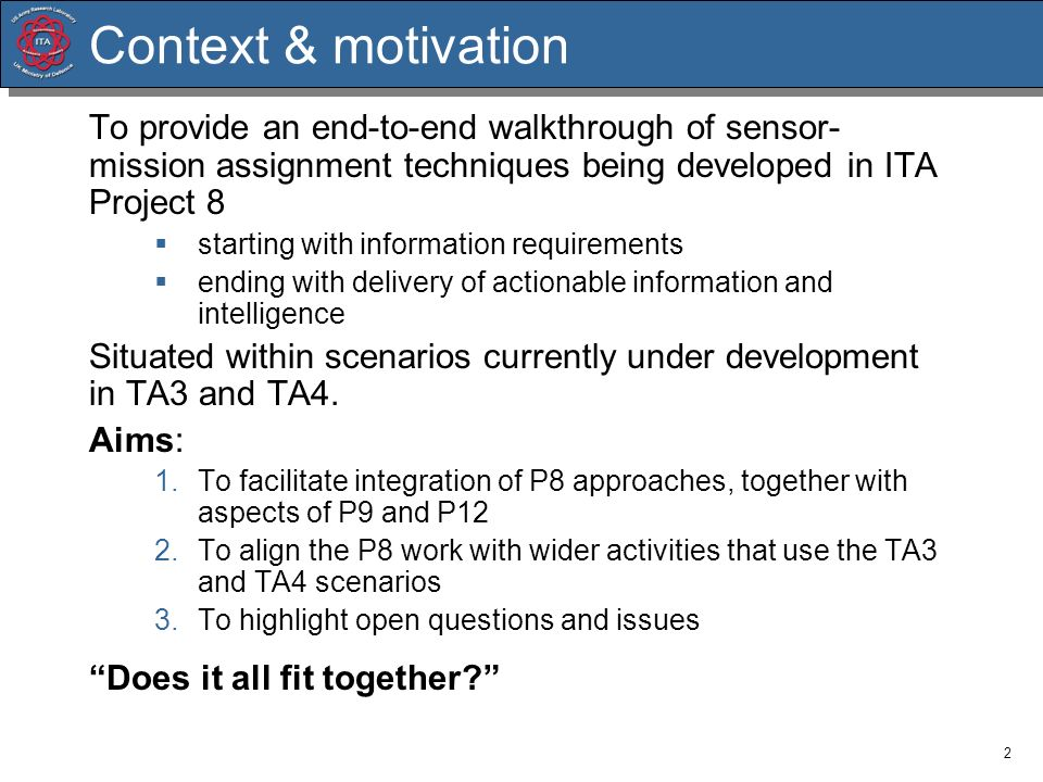 Context & motivationTo provide an end-to-end walkthrough of sensor-mission assignment techniques being developed in ITA Project 8.