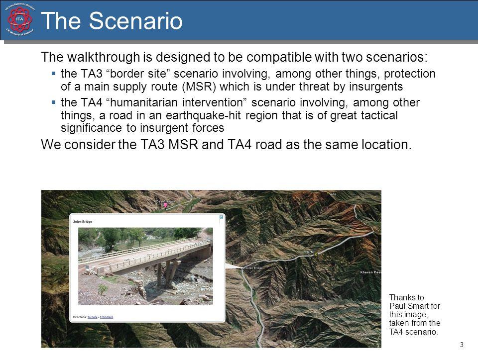 The Scenario The walkthrough is designed to be compatible with two scenarios: