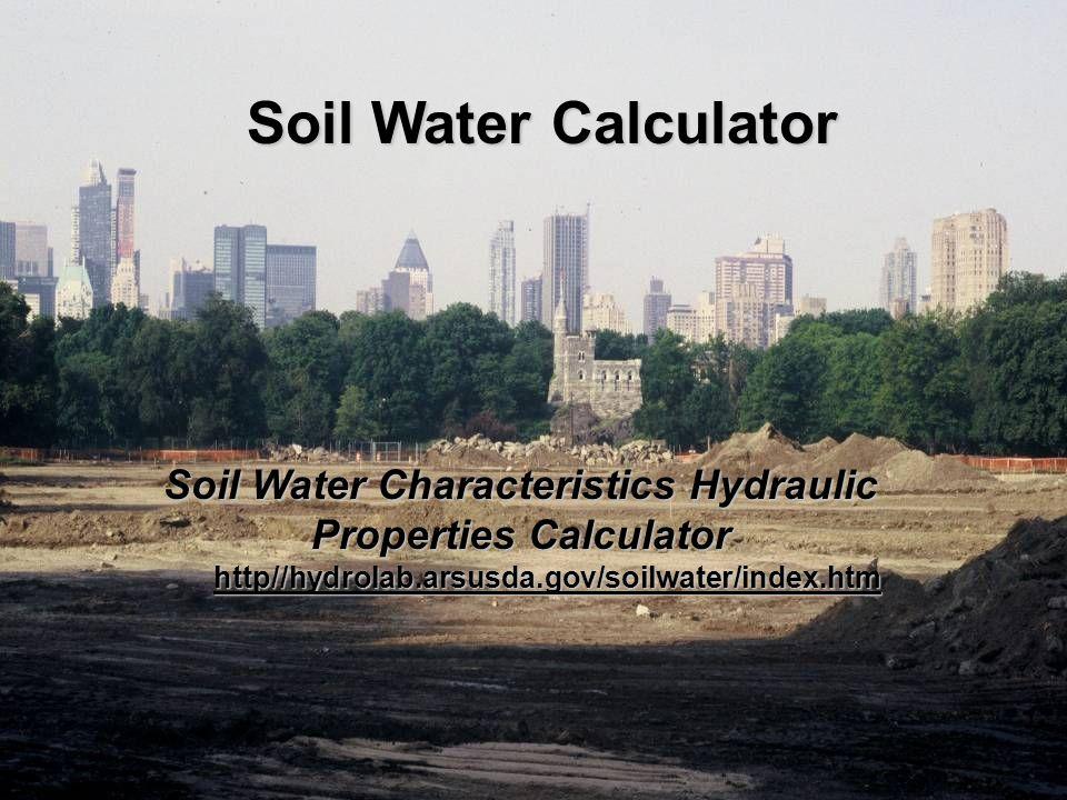 Soil Water Characteristics Hydraulic Properties Calculator