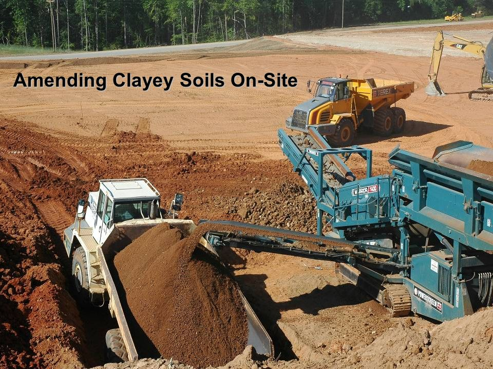 Amending Clayey Soils On-Site