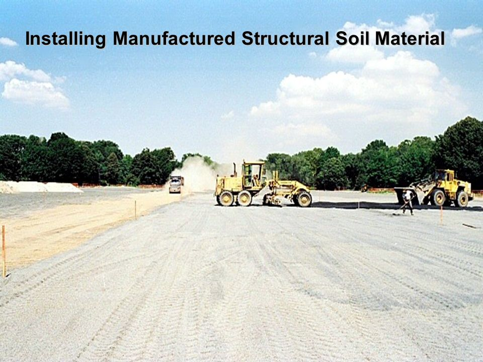Installing Manufactured Structural Soil Material