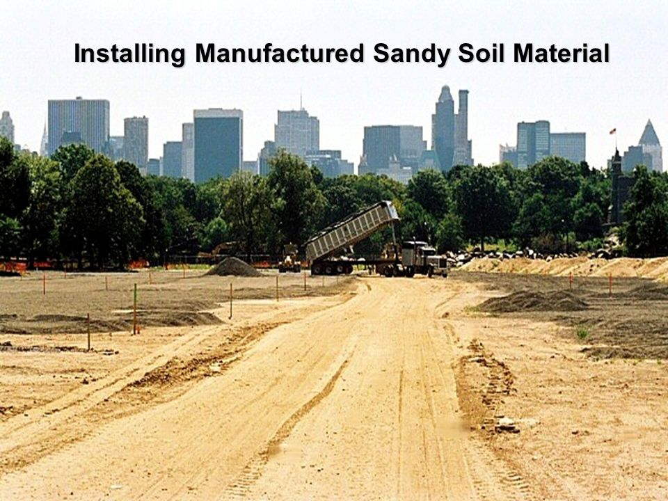 Installing Manufactured Sandy Soil Material