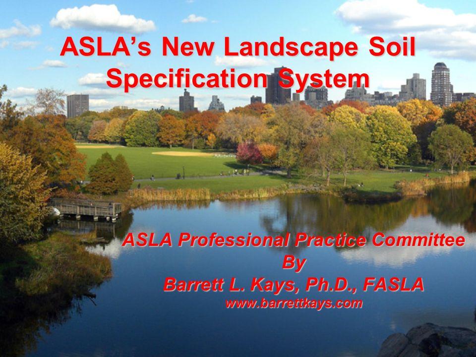 ASLA's New Landscape Soil Specification System