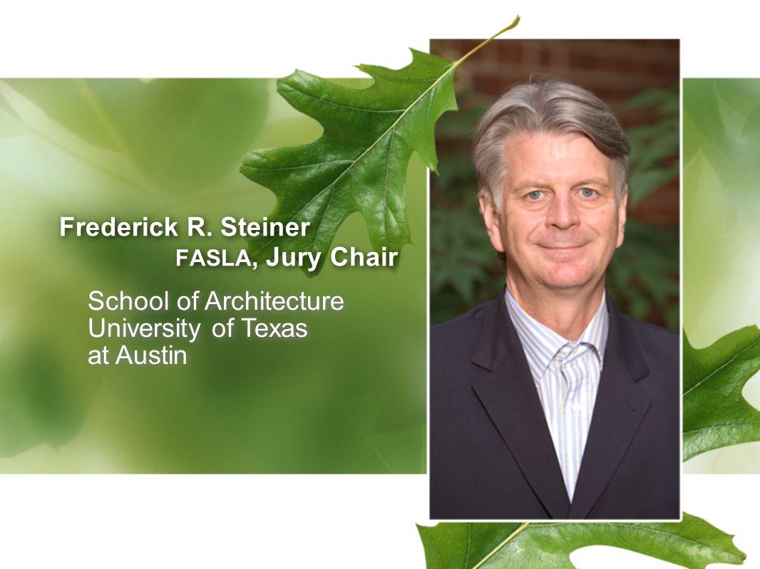 Frederick R. Steiner FASLA, Jury Chair