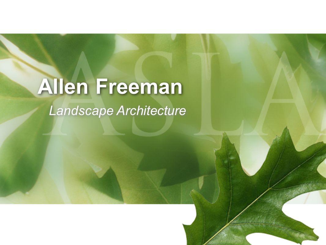 Allen Freeman Landscape Architecture