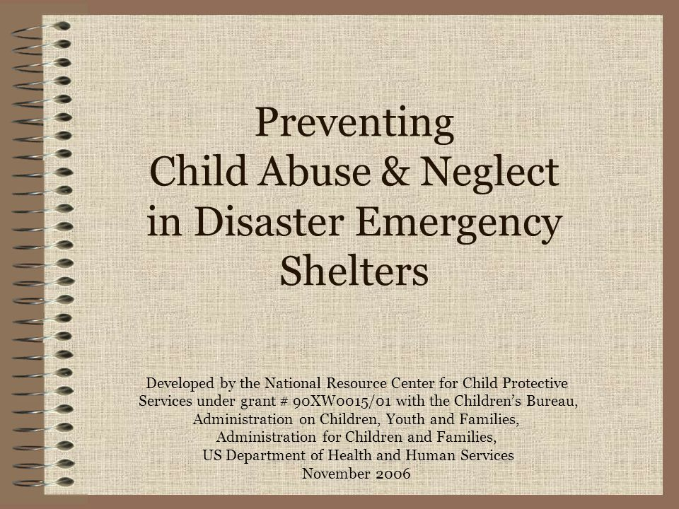 Preventing Child Abuse & Neglect in Disaster Emergency Shelters