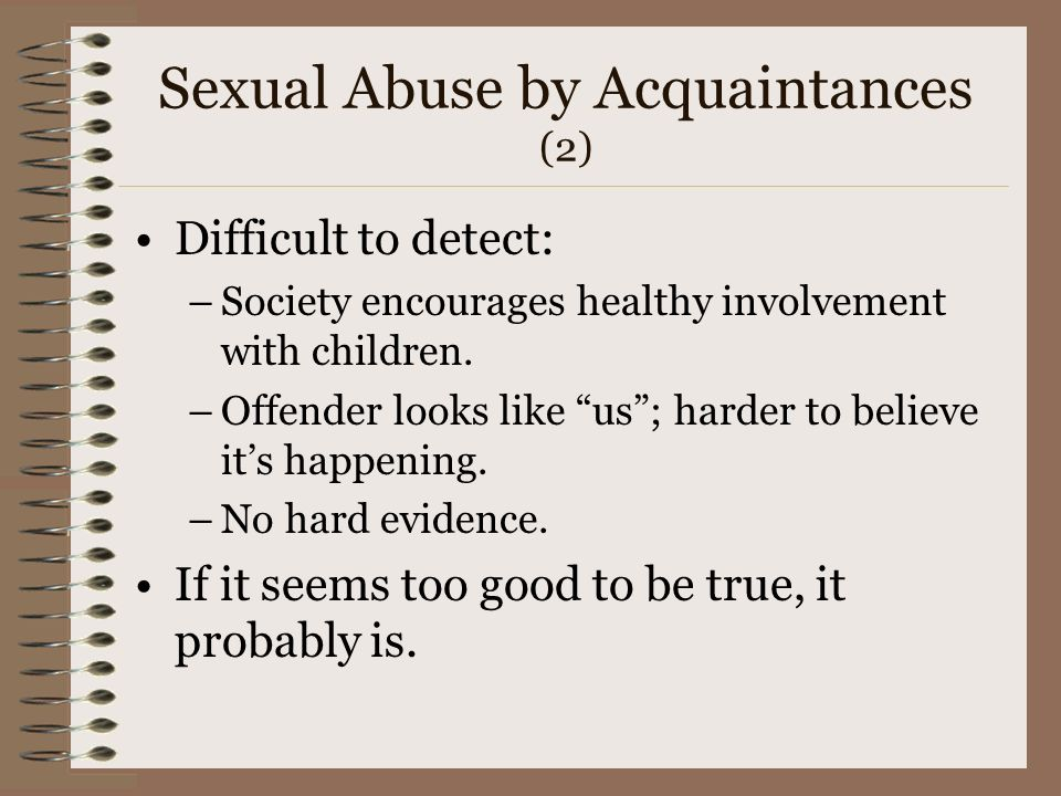 Sexual Abuse by Acquaintances (2)