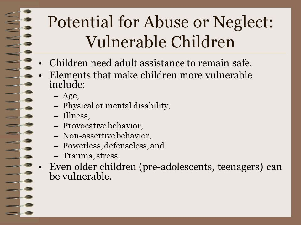 Potential for Abuse or Neglect: Vulnerable Children