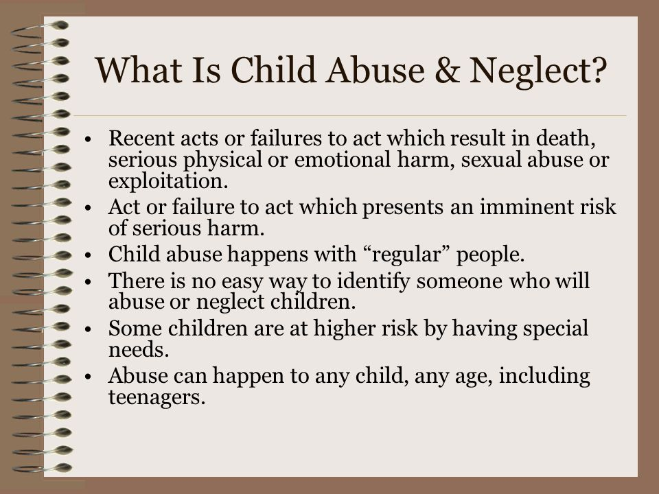 What Is Child Abuse & Neglect