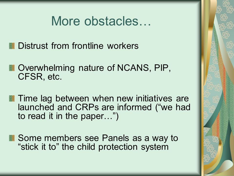 More obstacles… Distrust from frontline workers
