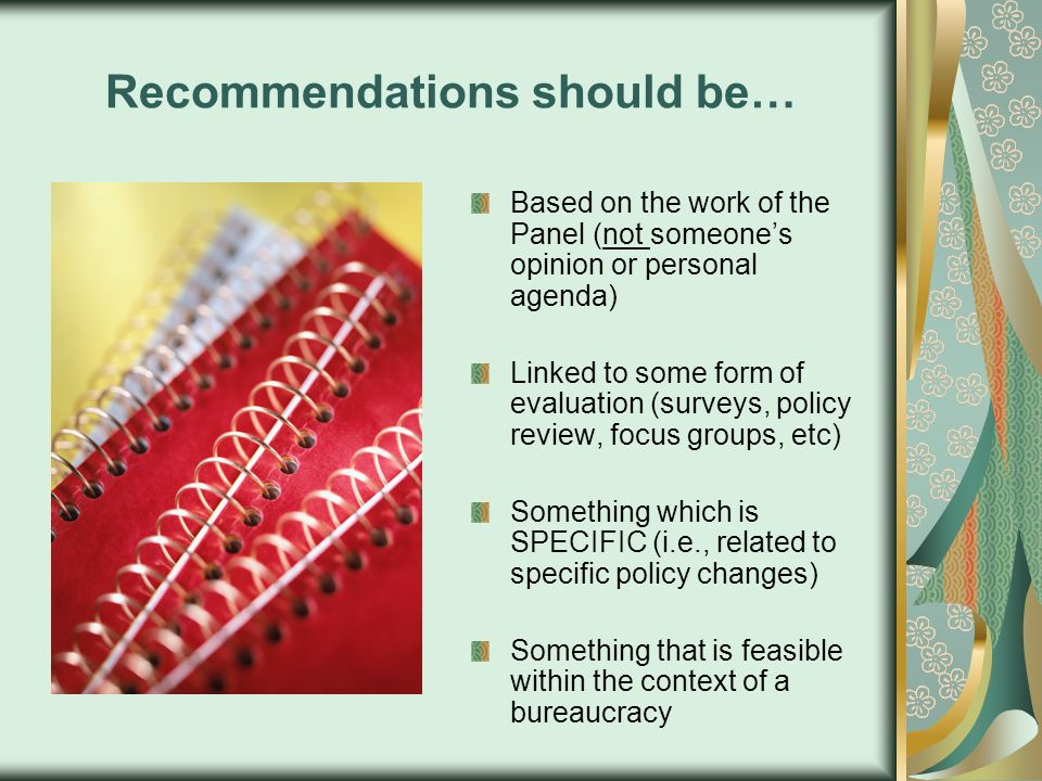 Recommendations should be…