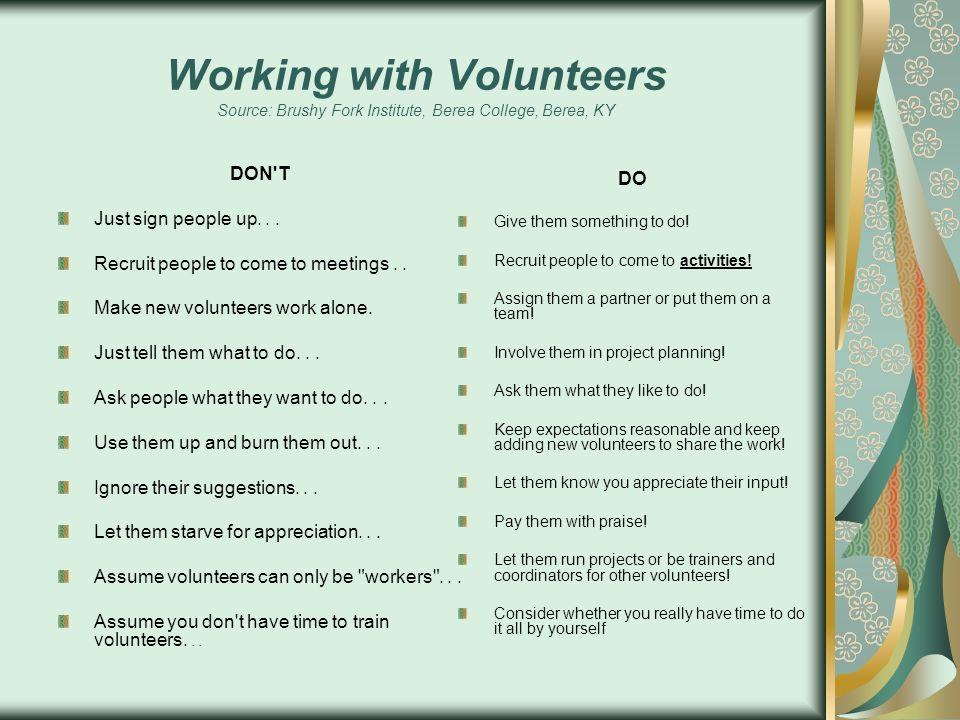 Working with Volunteers Source: Brushy Fork Institute, Berea College, Berea, KY