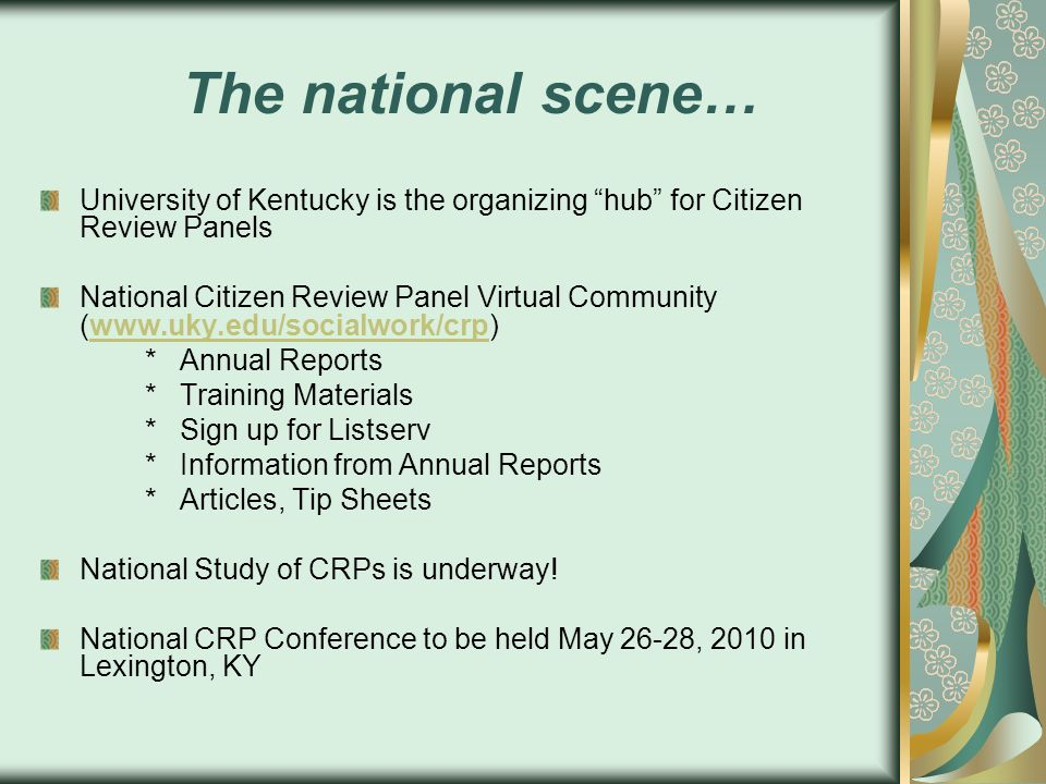 The national scene… University of Kentucky is the organizing hub for Citizen Review Panels.