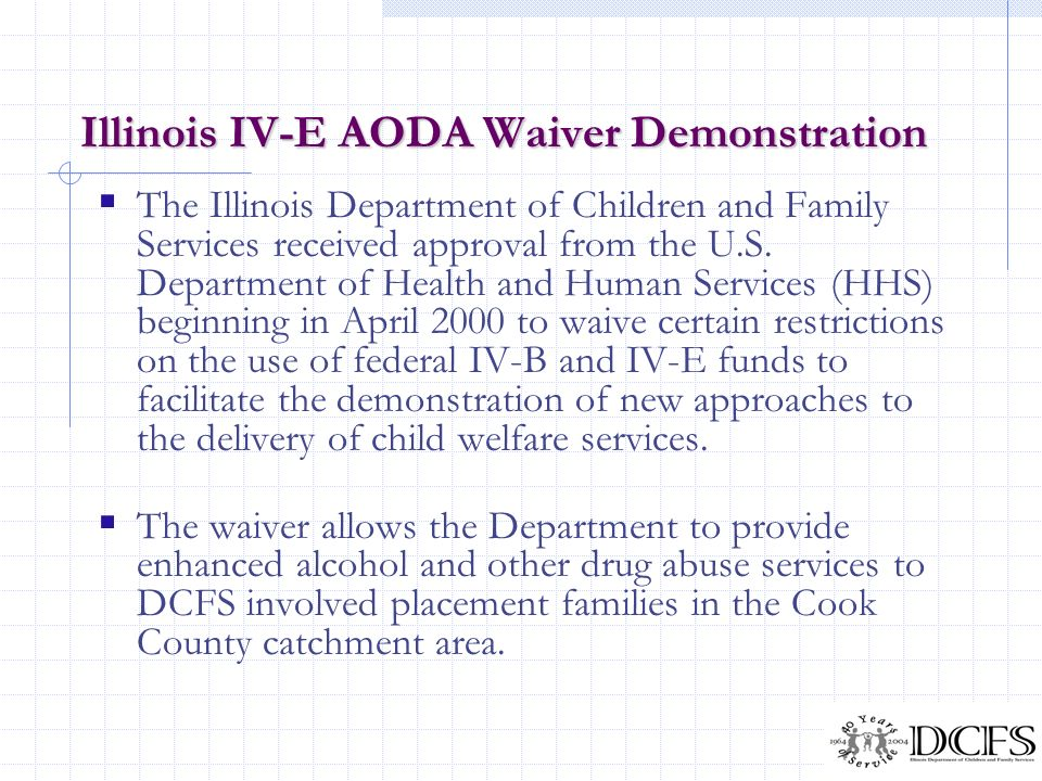 Illinois IV-E AODA Waiver Demonstration