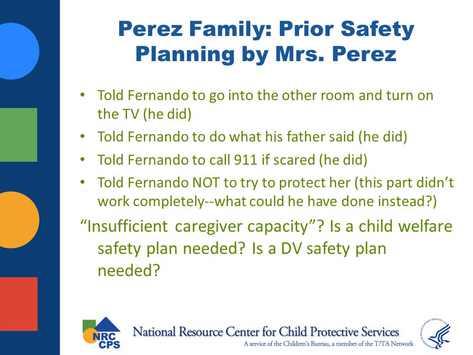 Perez Family: Prior Safety Planning by Mrs. Perez