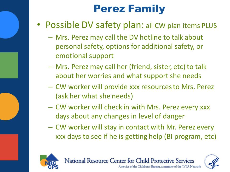 Possible DV safety plan: all CW plan items PLUS